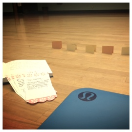 """My yoga mat, notes/quotes and special phrases for my """"students""""."""