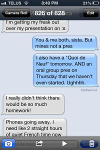 Our frantic, stress case text message conversation we had pre-study sesh tonight.